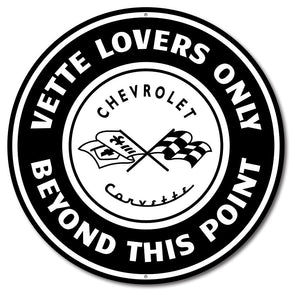 Corvette Vette Lovers Only Car Sign