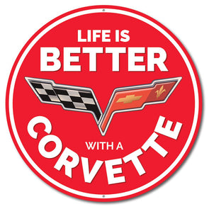 Corvette  Life is Better With a Corvette Car Sign
