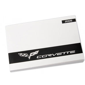 Corvette Owner's Manual 2005 - [Corvette Store Online]