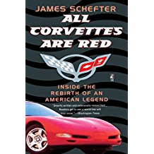 All Corvettes Are Red (Inside the Rebirth of an American Legend) - [Corvette Store Online]