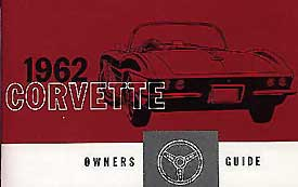 Corvette Owner's Manual 1962 - [Corvette Store Online]