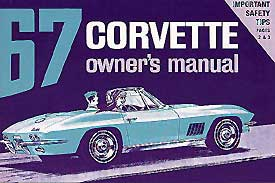 Corvette Owner's Manual 1967 - [Corvette Store Online]