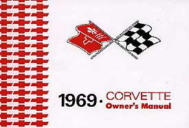 Corvette Owner's Manual 1969 - [Corvette Store Online]