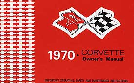 Corvette Owner's Manual 1970 - [Corvette Store Online]