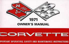 Corvette Owner's Manual 1971 - [Corvette Store Online]