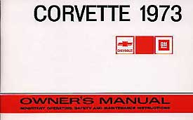 Corvette Owner's Manual 1973 - [Corvette Store Online]