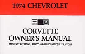 Corvette Owner's Manual 1974 - [Corvette Store Online]