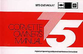 Corvette Owner's Manual 1975 - [Corvette Store Online]