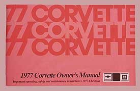 Corvette Owner's Manual 1977 - [Corvette Store Online]