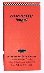 Corvette Owner's Manual 1979 - [Corvette Store Online]