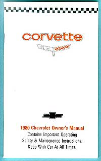 Corvette Owner's Manual 1980 - [Corvette Store Online]