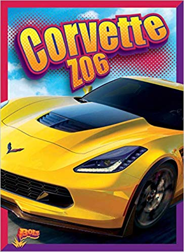 Corvette Z06 | Kids Epic Cars Series | Paperback - [Corvette Store Online]