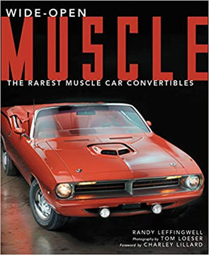 Wide-Open Muscle: The Rarest Muscle Car Convertibles - Hardcover