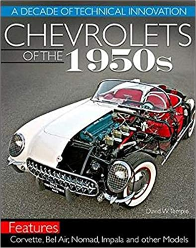 Chevrolets of the 1950s: A Decade of Technical Innovation Paperback