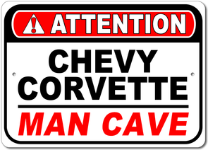 Chevy Corvette - Attention: Man Cave - Aluminum Sign - [Corvette Store Online]