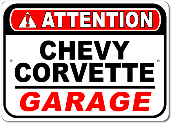 Chevy Corvette - Attention: Garage - Aluminum Sign - [Corvette Store Online]