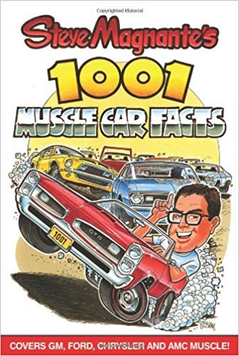 Steve Magnante's 1001 Muscle Car Facts - Paperback