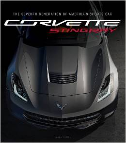 Corvette Stingray: The Seventh Generation of America's Sports Car - corvettestoreonline-com