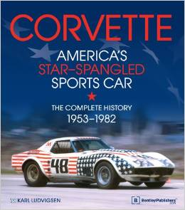 Corvette - America's Star-Spangled Sports Car: 1953-1982 Hardcover - [Corvette Store Online]