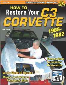 How to Restore Your C3 Corvette: 1968-1982 (Restoration How-to) - [Corvette Store Online]