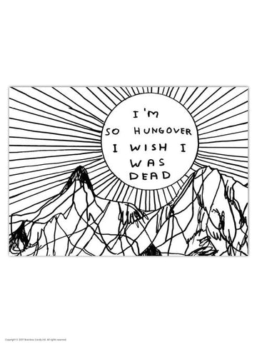 David Shrigley So Hungover Postcard