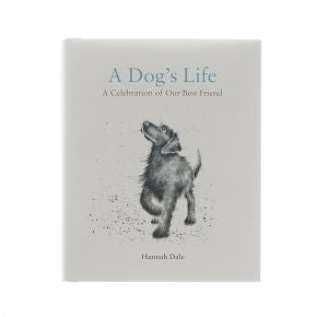 Wrendale ' A Dog's Life: A Celebration of Our Best Friend