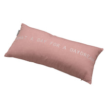 Load image into Gallery viewer, Rader 'WHAT A DAY FOR A DAYDREAM' Cushion
