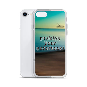 """Envision Your Beauteous"" iPhone Case - Sabrena Sharonne"