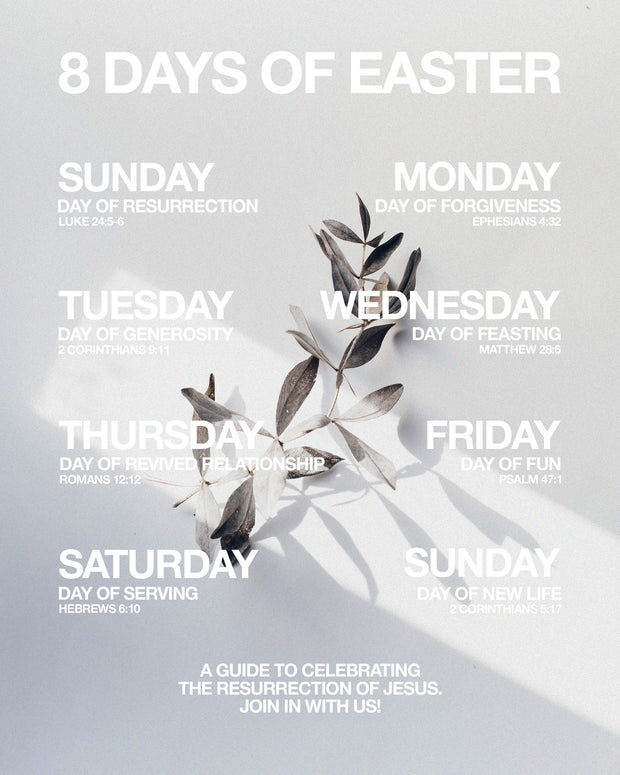 8 Days of Easter