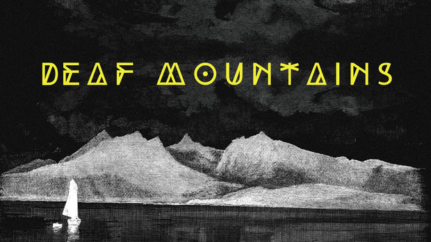 Deaf Mountains