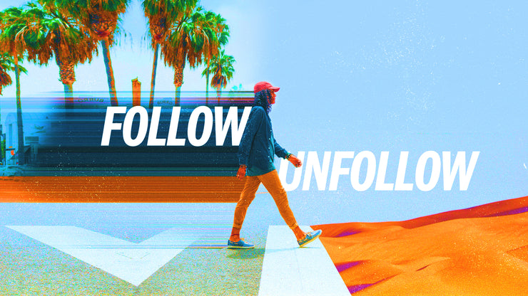 Follow, Unfollow
