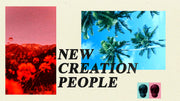 New Creation People