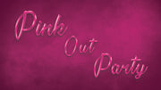 Pink Out Party