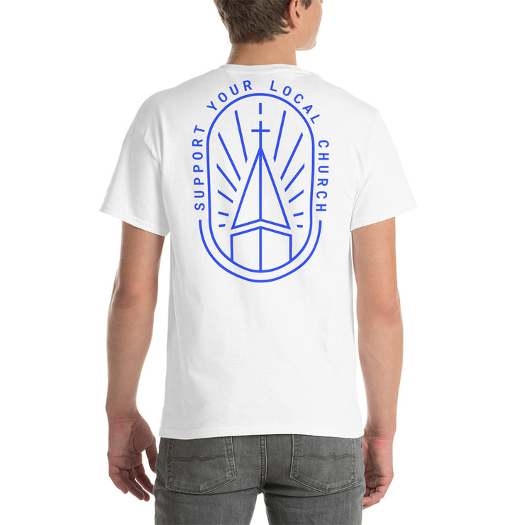 Support your local Church - Short Sleeve T-Shirt