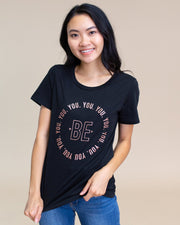 Be You Graphic T-Shirt | S-2XL