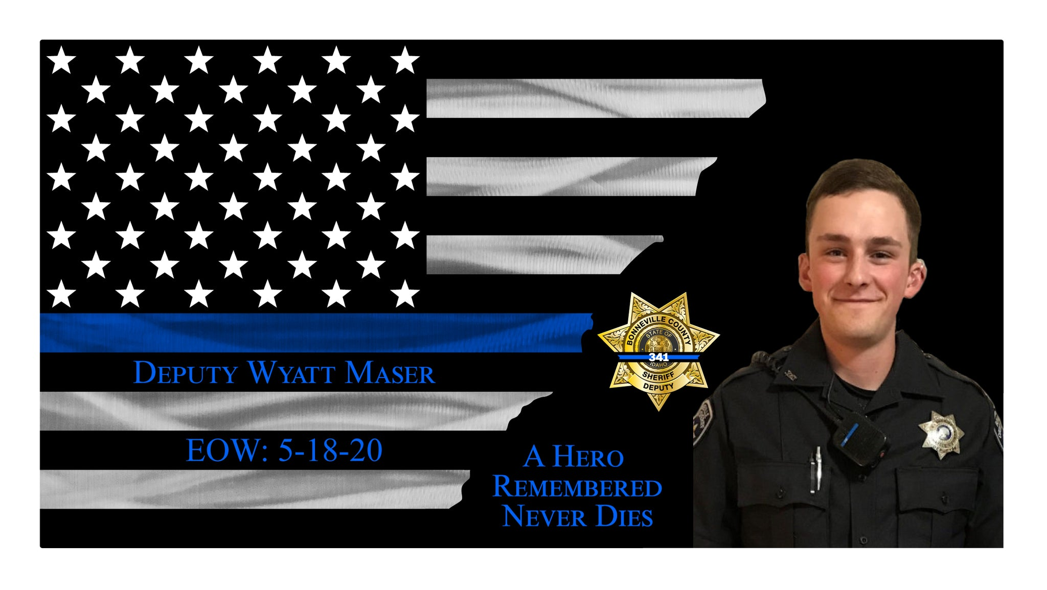 Deputy Wyatt Maser of Bonneville County Sheriff Memorial Thin Blue Line Flag