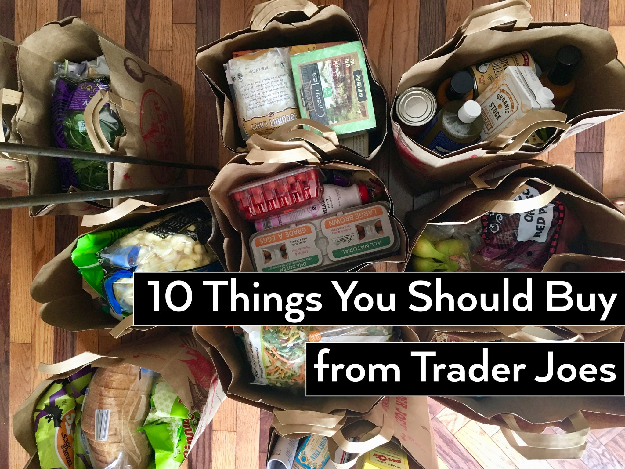 10 Things You Should Buy From Trader Joes