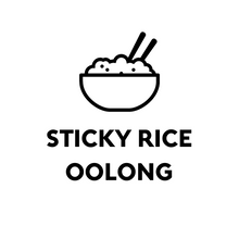 Load image into Gallery viewer, Sticky Rice Oolong