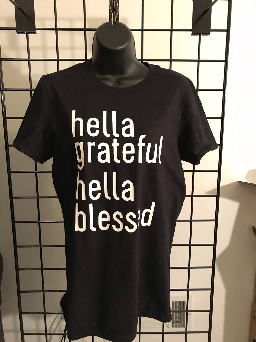 Hella Grateful Hella Blessed - Closeout