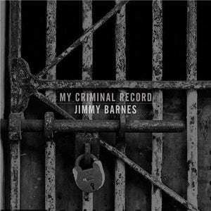 JIMMY BARNES- MY CRIMINAL RECORD- COLLECTOR'S EDITION (2LP)