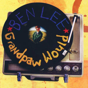 BEN LEE - GRANDPAW WOULD - 25TH ANNIVERSARY DELUXE EDITION - 2LP BIRTHDAY CAKE VINYL - RSD 2020