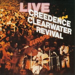 CREEDENCE CLEARWATER REVIVAL- LIVE IN EUROPE (2LP)