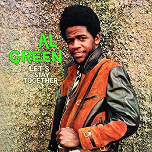 AL GREEN- LETS STAY TOGETHER - VINYL LP - Wah Wah Records