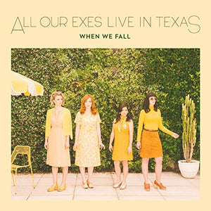 ALL OUR EXES LIVE IN TEXAS - When we fall