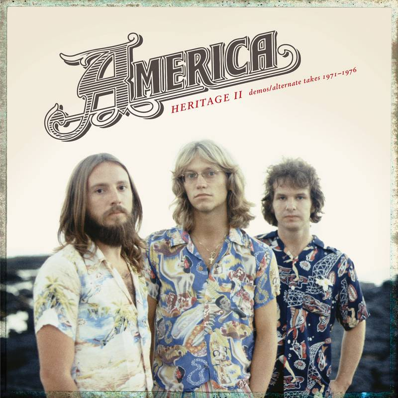 AMERICA - HERITAGE II: DEMOS/ALTERNATE TAKES 1971-1976 - VINYL LP - RSD 2020
