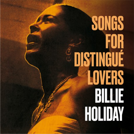 BILLIE HOLIDAY - SONGS FOR THE DISTINGUE LOVERS - VINYL LP - Wah Wah Records