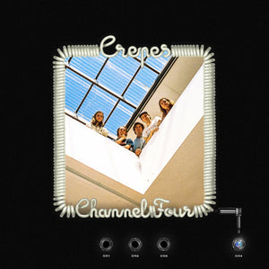 CREPES - CHANNEL FOUR - VINYL LP - Wah Wah Records