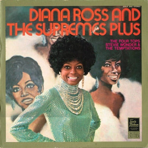 Diana Ross And The Supremes, The Four Tops*, Stevie Wonder & The Temptations ‎– Diana Ross And The Supremes Plus