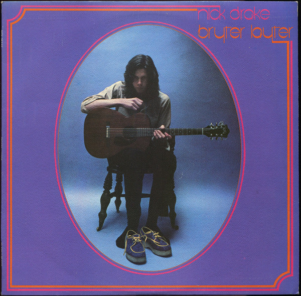 NICK DRAKE - BRYTER LAYTER - VINYL LP - 1970 UK PRESSING - Wah Wah Records