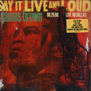 JAMES BROWN - SAY IT LIVE AND LOUD : LIVE IN DALLAS 08.26.68 - 2LP VINYL - Wah Wah Records